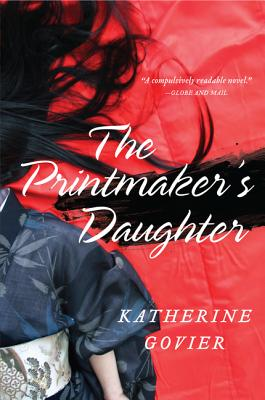 The Printmaker's Daughter By Govier, Katherine
