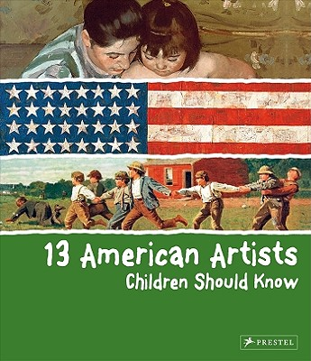 13 American Artists Children Should Know By Finger, Brad